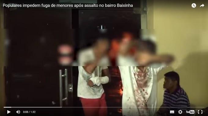 REAÇÃO: Populares impedem fuga de menores após assalto no bairro Baixinha