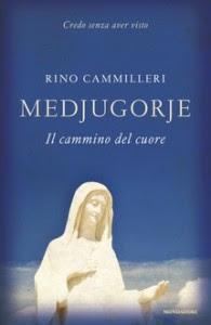 Medjugorie - Il cammino del cuore, di Rino Cammilleri