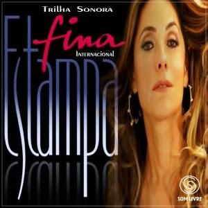 estampa Baixar CD Trilha Sonora Novela Fina Estampa Internacional (2011) Ouvir mp3 e Letras .