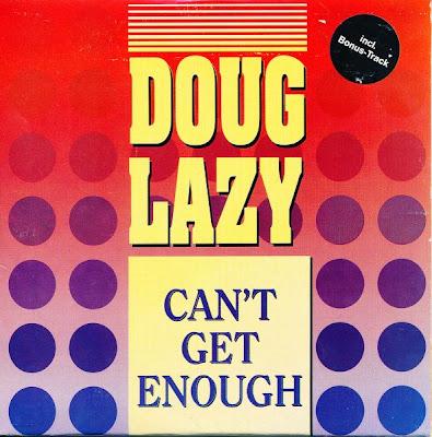 Doug Lazy – Can't Get Enough (CDM) (1990) (320 kbps)