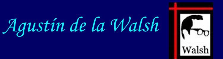 Agustin de la walsh