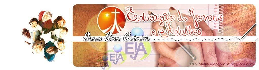 EJA Santa Cruz Cabrália - Porto Seguro - BA
