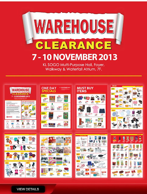 7 Nov 2013 Thu 10 Nov 2013 Sun KL SOGO Warehouse Clearance