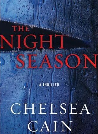 Michelle's Review: The Night Season by Chelsea Cain