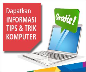 Tips dan Trik Komputer
