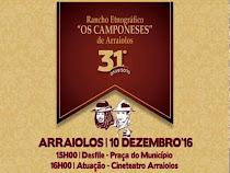 "ARRAIOLOS: 31º ANIVERSÁRIO DO RANCHO ""OS CAMPONESES"""