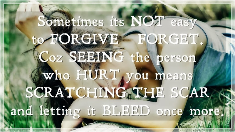 Sometimes Its Not Easy To Forgive And Forget, Picture Quotes, Love Quotes, Sad Quotes, Sweet Quotes, Birthday Quotes, Friendship Quotes, Inspirational Quotes, Tagalog Quotes