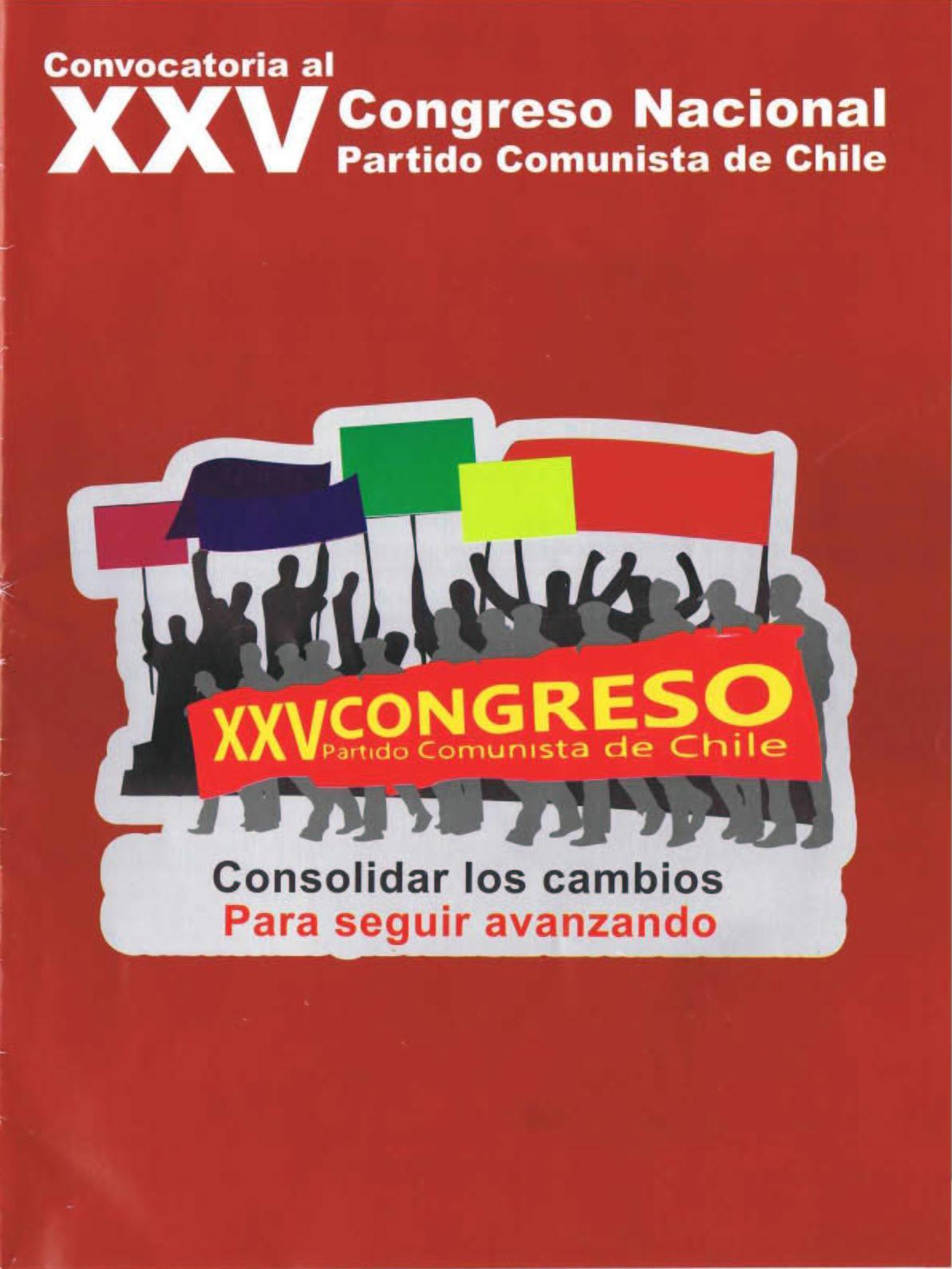 CONVOCATORIA AL XXV CONGRESO NACIONAL  PARTIDO COMUNISTA DE CHILE