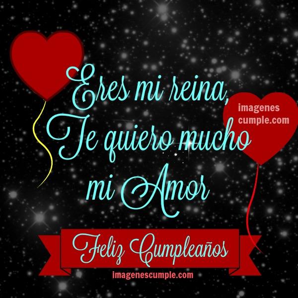 Frases de cumpleaños para mi novia, esposa, amor, tarjeta con imagen y bonito mensaje para mi enamorada, te quiero mucho, feliz cumpleaños por Mery Bracho