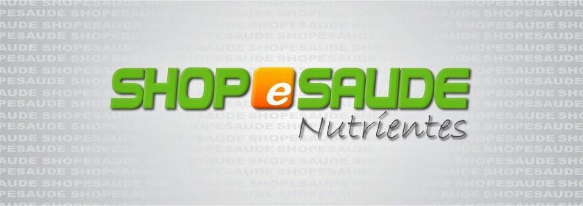 Shop e Saúde | Nutrientes