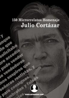 150 microrrelatos Homenaje a Julio Cortázar.