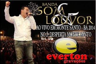BANDA SOM & LOUVOR AO VIVO EM MONTE SANTO - BA 2014 NO 2ª DESPERTA MONTE SANTO