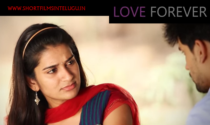 LOVE FOREVER Telugu Short Film By Srinu Pandranki