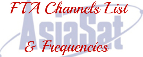 Latest FTA Channel List and Frequencies From Asiasat 3s | Satellites