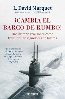 LIBRO - ¡Cambia el barco de rumbo!  L. David Marquet (Conecta - 11 Febrero 2016)  EMPRESA - LIDERAZGO - AUTOAYUDA  Edición papel & digital ebook kindle  Comprar en Amazon España