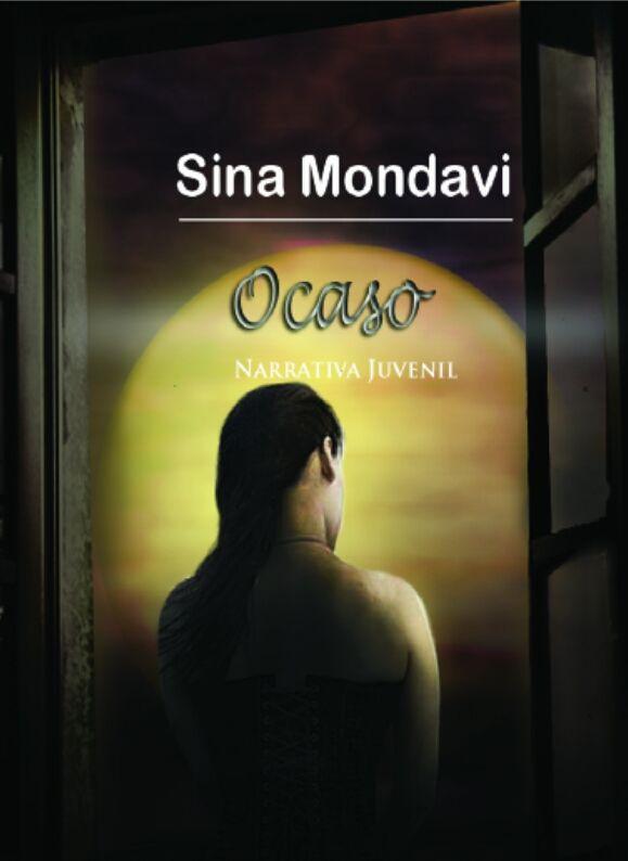 Ocaso, Sina Mondavi, eskeletraeditorial