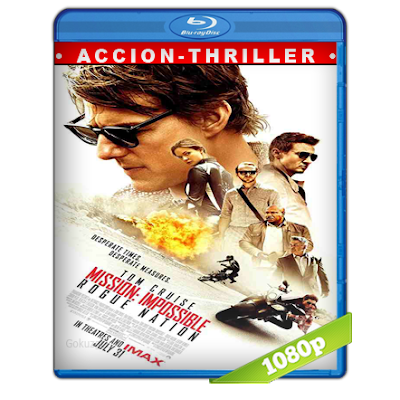 Mision Imposible 5 Nacion Secreta (2015) BRRip Full 1080p Audio Trial Latino-Castellano-Ingles 5.1