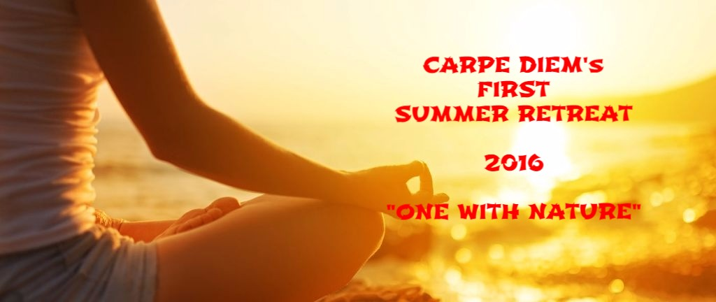 Carpe Diem's Summer Retreat 2016