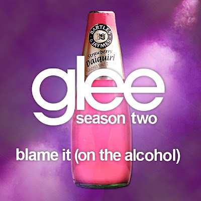 Glee Cast - Blame It (On the Alcohol) lyrics