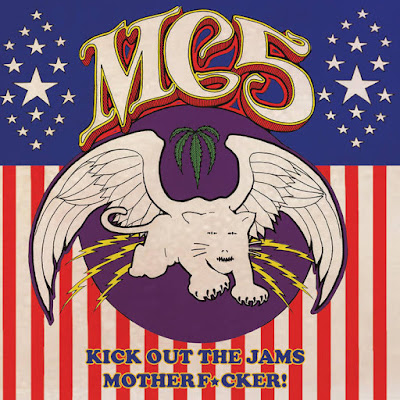 "MC5 ""Kick Out The Jams Motherf​u​cker!"""