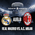 real madrid vs ac milan [ herbalife world football challenge,august 9 2012 ] - preview,probable line-ups dan live streaming links