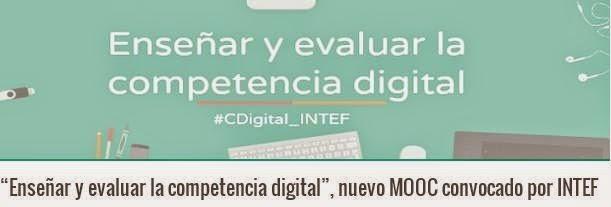 Enseñar y evaluar la competencia digital        #CDigital_INTEF - 2015