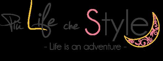 Più Life che Style
