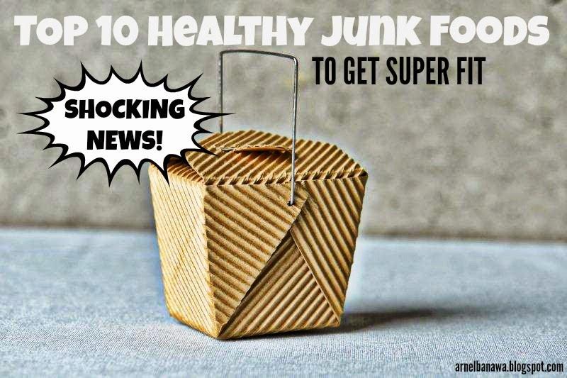 Top 10 Healthy JUNK FOODS To Get Super Fit