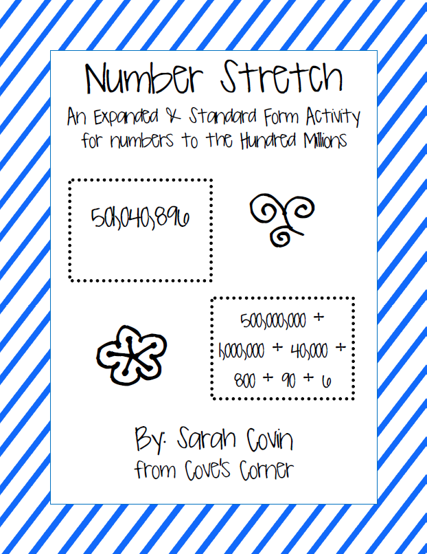 https://www.teacherspayteachers.com/Product/Number-Stretch-Expanded-to-Standard-Form-of-Numbers-to-the-Hundred-Millions-1740950