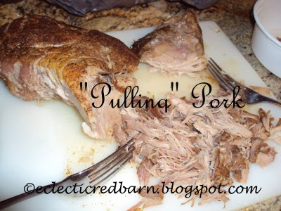 Eclectic Red Barn: Pulling Pork Butt