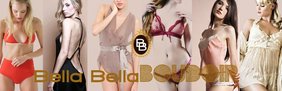 BELLA BELLA BOUDOIR - Luxury Lingerie Blog