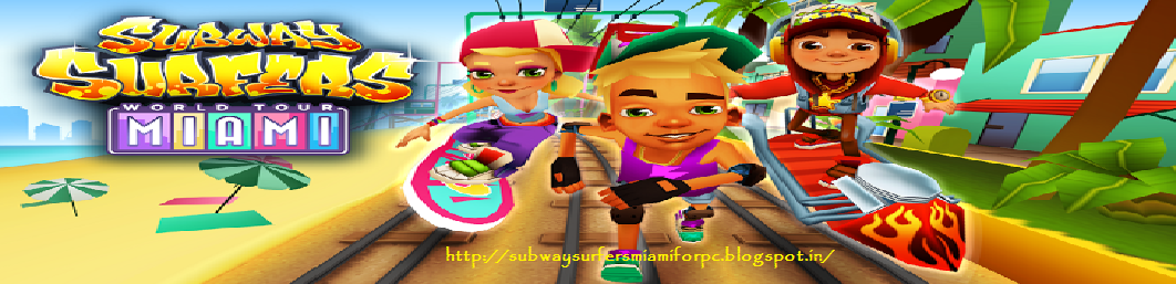 subway surfers for pc free download now free download subway