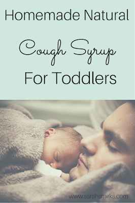Homemade Natural Cough Syrup for Toddlers | Honey Cough Syrup | Sarah Smirks