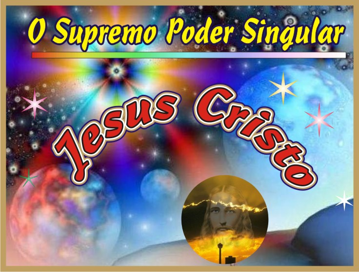 Jesus O Supremo Poder Singular