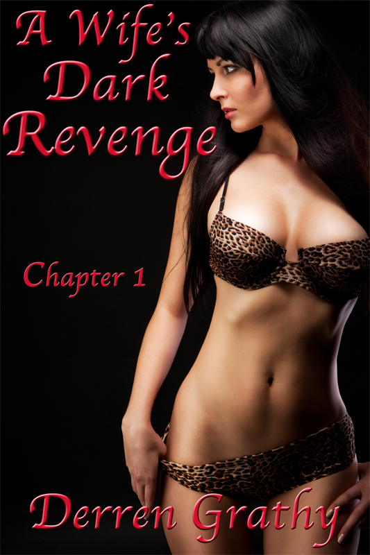A Wife's Dark Revenge | Chapter One