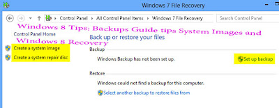 Windows 8 Tips: Backups Guide tips System Images and   Windows 8 Recovery