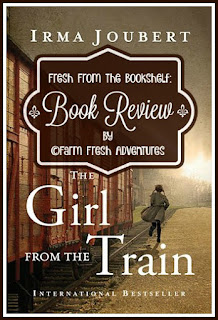 The Girl from the Train by Irma Joubert--a Review