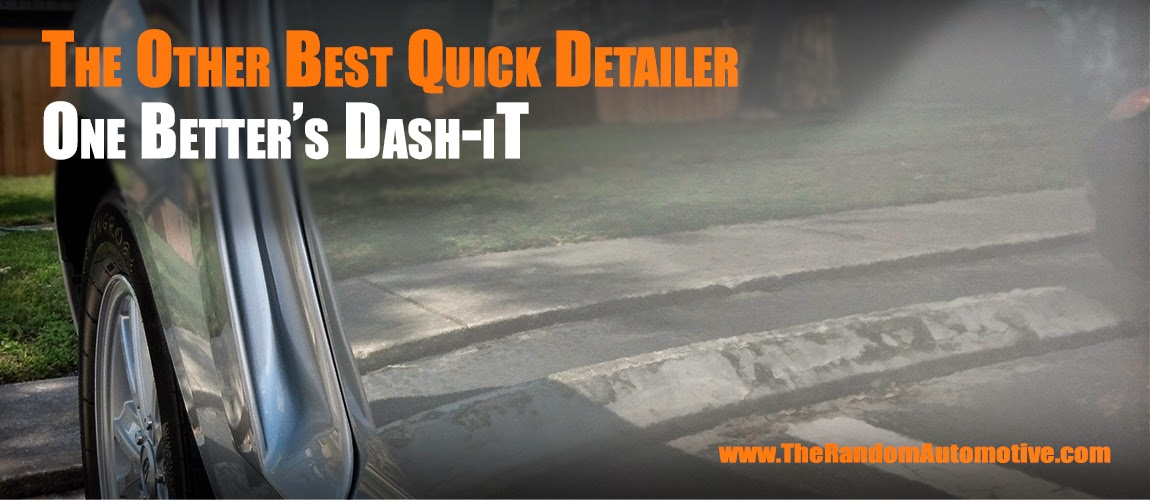 one better car care products dash-it bead x wax daddy spray detailer random auto review 2005 v6 ford mustang