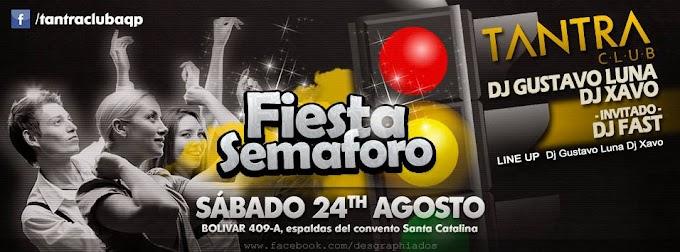 Fiesta Semáforo en el Tantra (24 agosto)