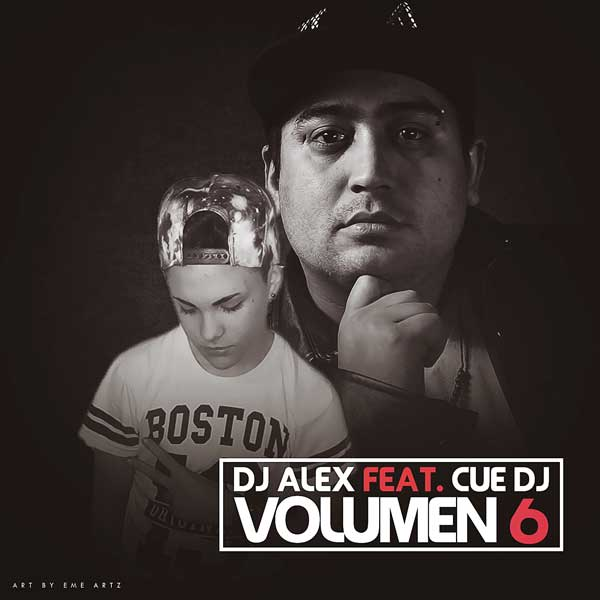 Dj Alex Ft. Cue Dj Volumen 6 (2015)
