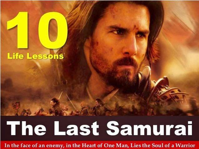10 Life Lessons  The Last Samurai