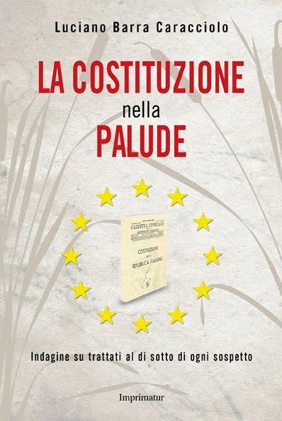 Il secondo libro per la democrazia: LA COSTITUZIONE NELLA PALUDE