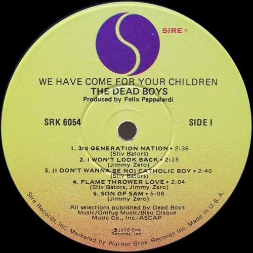 Label de la edicion originalDead Boys We Have Come For Your Children