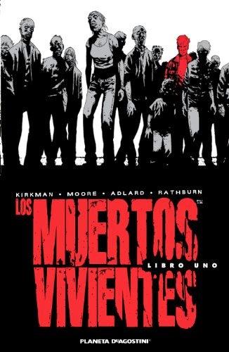Los Muertos Vivientes Edición Integral nº1 Charlie Adlard (Autor), Tony Moore (Autor), Robert Kirkman (Autor)