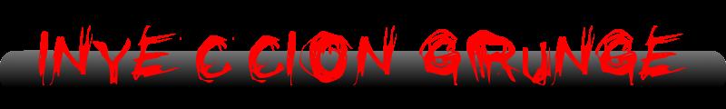 Inyección Grunge