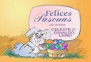 Felices Pascuas a todos Celeste y Osvaldo Lio pascuas