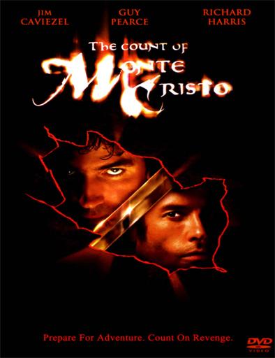 Ver El conde de Monte Cristo (2002) Online