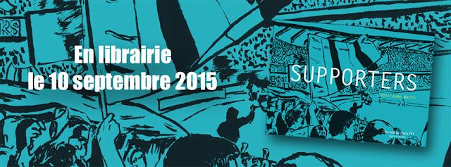 voir + d'infos sur l'album Supporters de Guillaume Warth (en librairie le 10 septembre 2015)