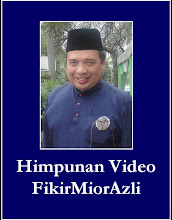 Himpunan Video FikirMiorAzli