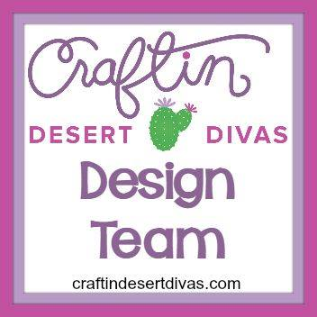Past Design Team Member for Craftin Desert Divas